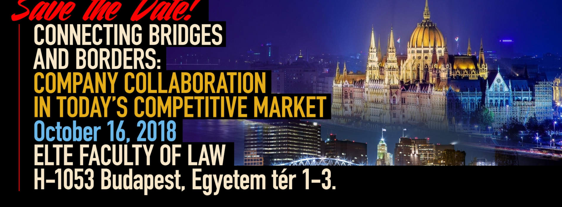 Connecting Bridges and Borders: Company Collaboration in Today's Competitive Market nemzetközi konferencia Budapesten