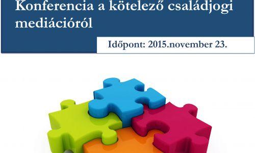 A mediáció napja 2015 - Konferencia a kötelező családjogi mediációról