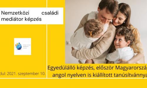 Nemzetközi családi mediátor képzés (2021. szeptember)