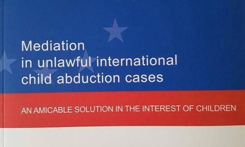 Mediáció a jogellenes nemzetközi gyermekelviteli ügyekben