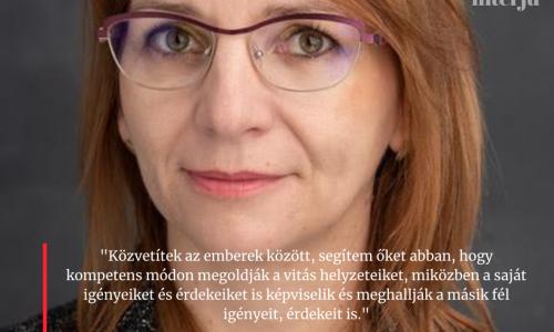 Interjú Szeghyné Gurin Eszter mediátorral