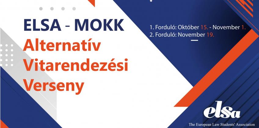 Idén is megrendezésre került az ELSA-MOKK alternatív vitarendezési verseny